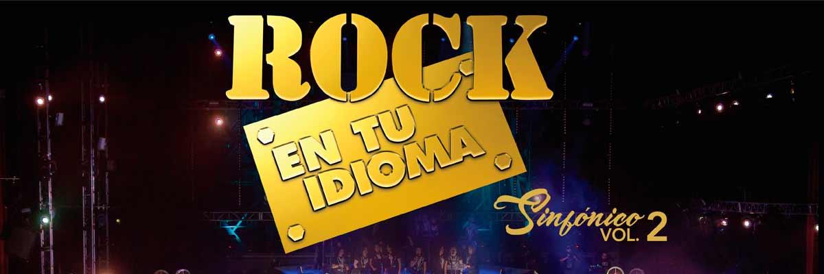 ROCK EN TU IDIOMA SINFONICO