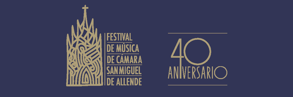 FESTIVAL DE MÚSICA DE CÁMARA DE SAN MIGUEL DE ALLENDE
