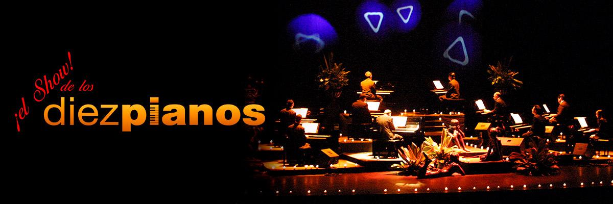 EL SHOW DE LOS DIEZ PIANOS