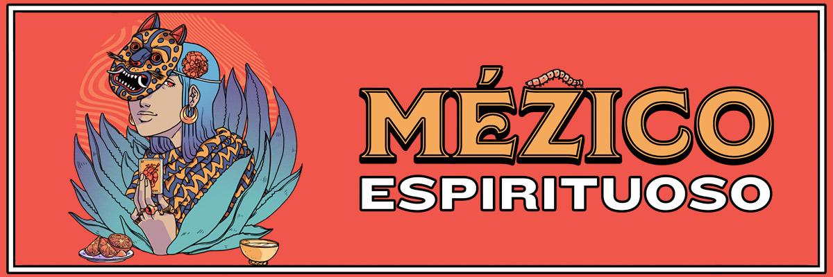 MEZICO ESPIRITUOSO