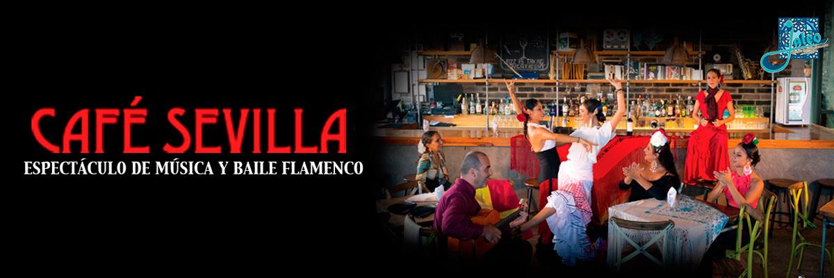 ESPECTÁCULO FLAMENCO - CAFE SEVILLA