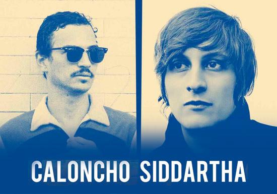 CALONCHO & SIDDHARTHA