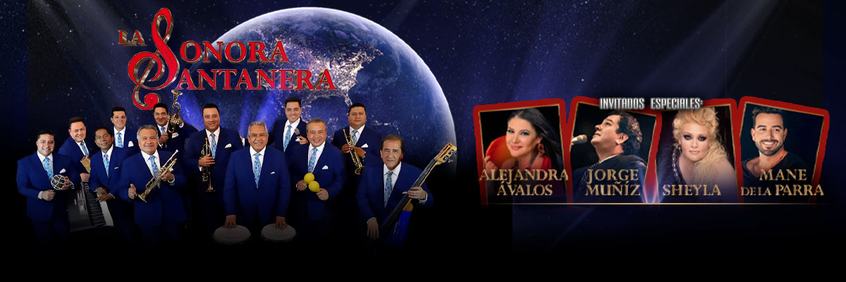 LA SONORA SANTANERA E INVITADOS ESPECIALES... JORGE MUÑIZ, MANE DE LA PARRA, ALEJANDRA ÁVALOS, SHEYLA