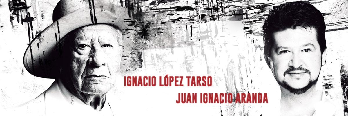 IGNACIO LÓPEZ TARSO - JUAN IGNACIO ARANDA