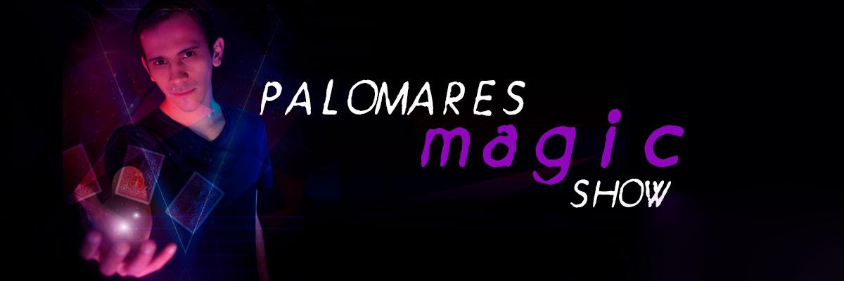 PALOMARES MAGIC SHOW