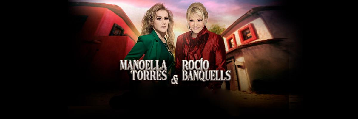MANOELLA TORRES & ROCIO BANQUELLS