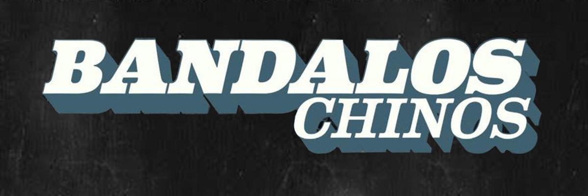 BANDALOS CHINOS