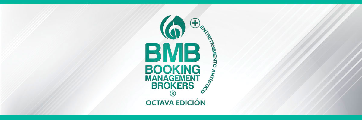 CONVENCIÓN BMB - BOOKING, MANAGEMENT & BROCKERS
