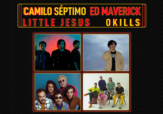 CAMILO SÉPTIMO, ED MAVERICK, LITTLE JESUS Y OKILLS