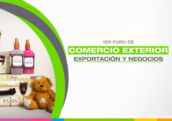 FORO DE COMERCIO EXTERIOR, EXPORTACIÓN Y NEGOCIOS