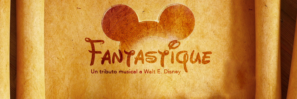 FANTASTIQUE, TRIBUTO MUSICAL A WALTER ELÍAS DISNEY