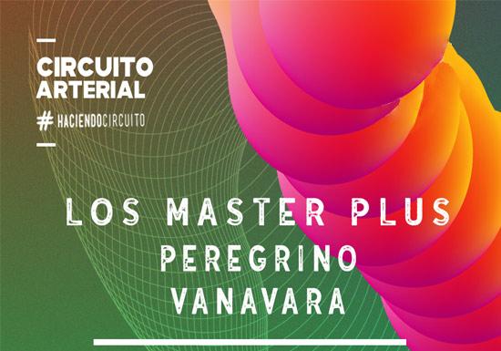 LOS MASTER PLUS + PEREGRINO + VANAVARA