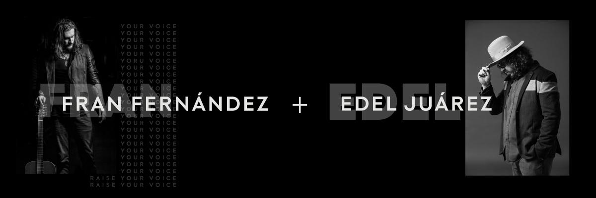 FRAN FERNÁNDEZ + EDEL JUÁREZ
