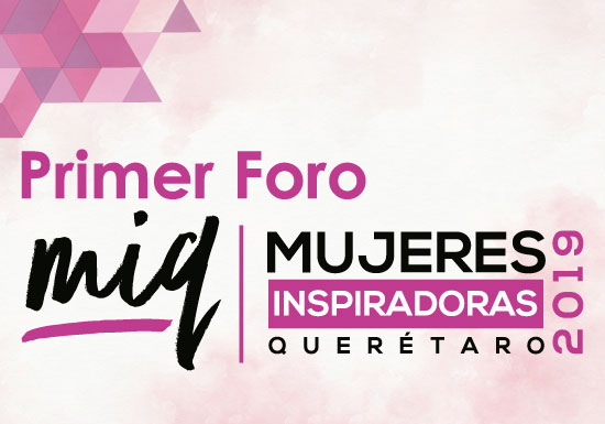 MUJERES INSPIRADORAS EN QUERÉTARO 2019