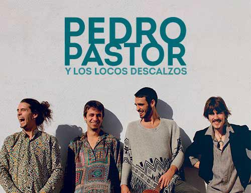 PEDRO PASTOR Y LOS LOCOS DESCALZOS