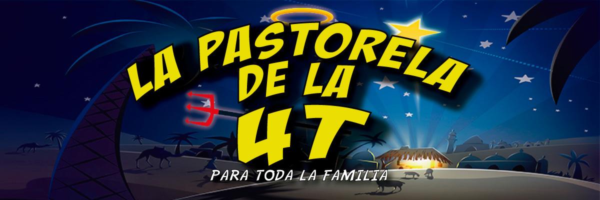 LA PASTORELA DE 4T