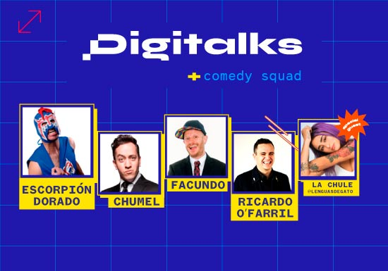 DIGITALKS + COMEDY SQUAD