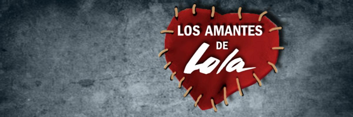 LOS AMANTES DE LOLA