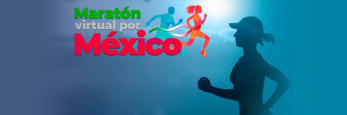 MARATON VIRTUAL POR MEXICO