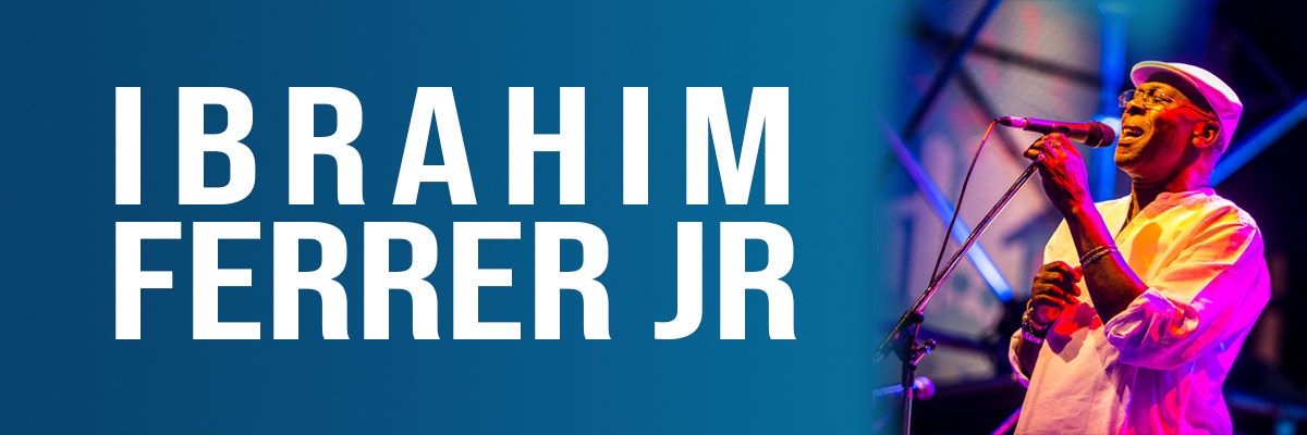 IBRAHIM FERRER + INVITADOS ESPECIALES