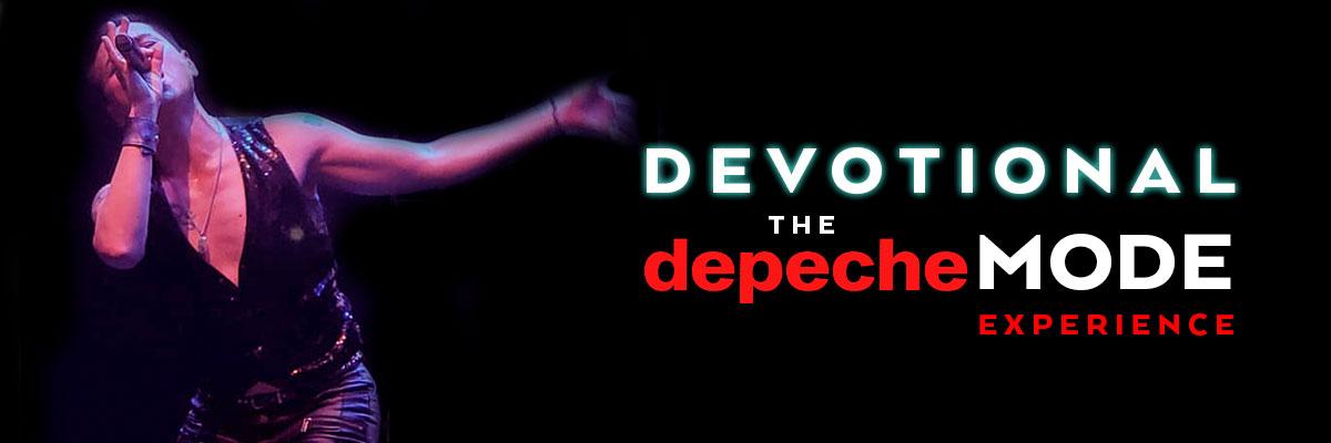 DEVOTIONAL THE DEPECHE MODE EXPERIENCE
