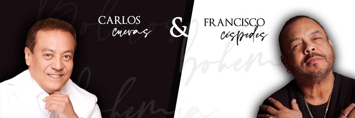 CARLOS CUEVAS & FRANCISCO CÉSPEDES