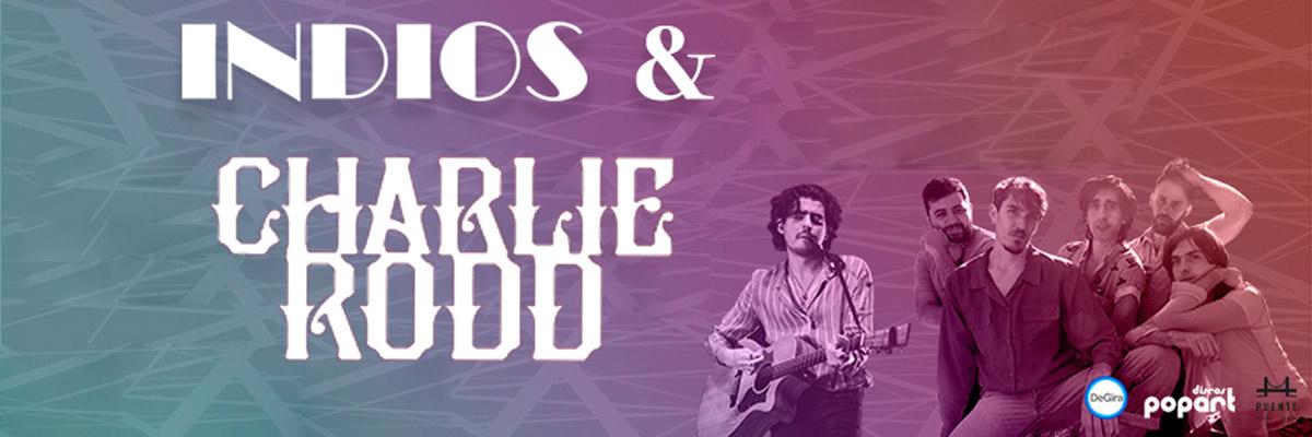 INDIOS & CHARLIE RODD
