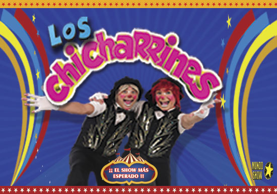 SHOW DE LOS CHICHARRINES