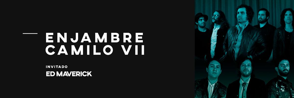 Enjambre, Camilo Séptimo y Ed Maverick