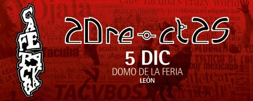CAFE TACVBA GIRA RE LEON/2014