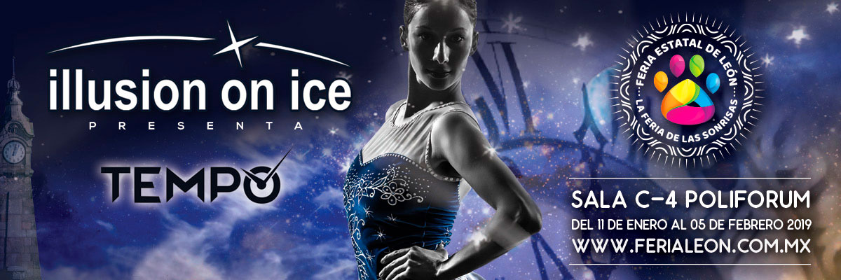 TEMPO BY ILLUSION ON ICE - 14:30, 17:00 Y 20:00 HRS