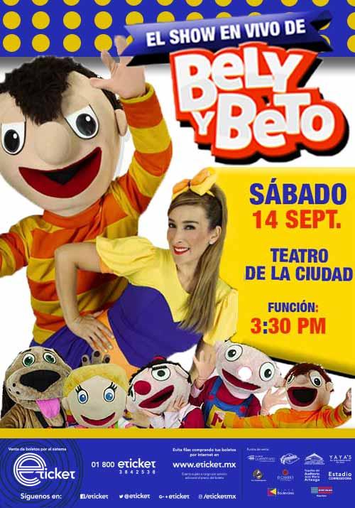 El Show En Vivo De Bely Y Beto Teatro De La Ciudad