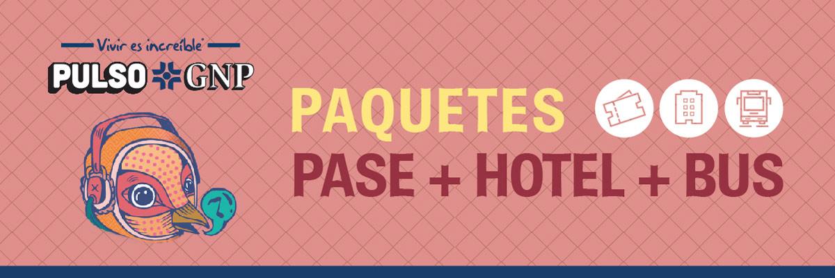 PAQUETES PULSO DESDE CDMX. - BOLETO GRAL + TRANSPORTE + HOTEL CITY EXPRESS