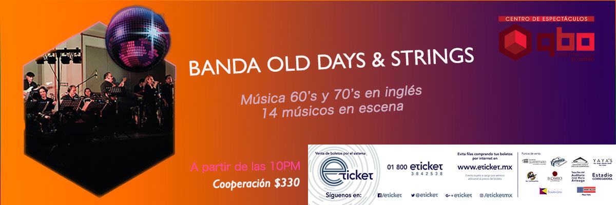 BANDA OLD DAYS & STRINGS