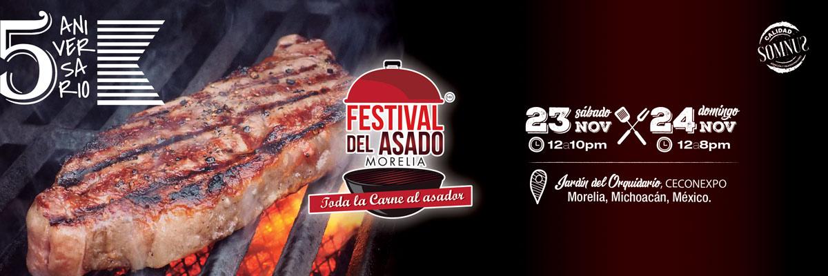 FESTIVAL DEL ASADO MORELIA 2019 5TO. ANIVERSARIO