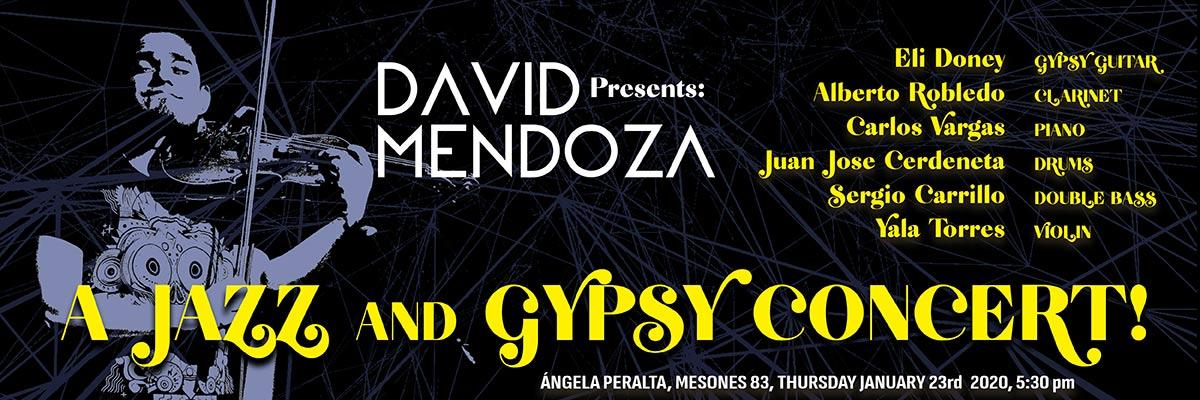 DAVID MENDOZA PRESENTS A JAZZ AND GYPSY CONCERT