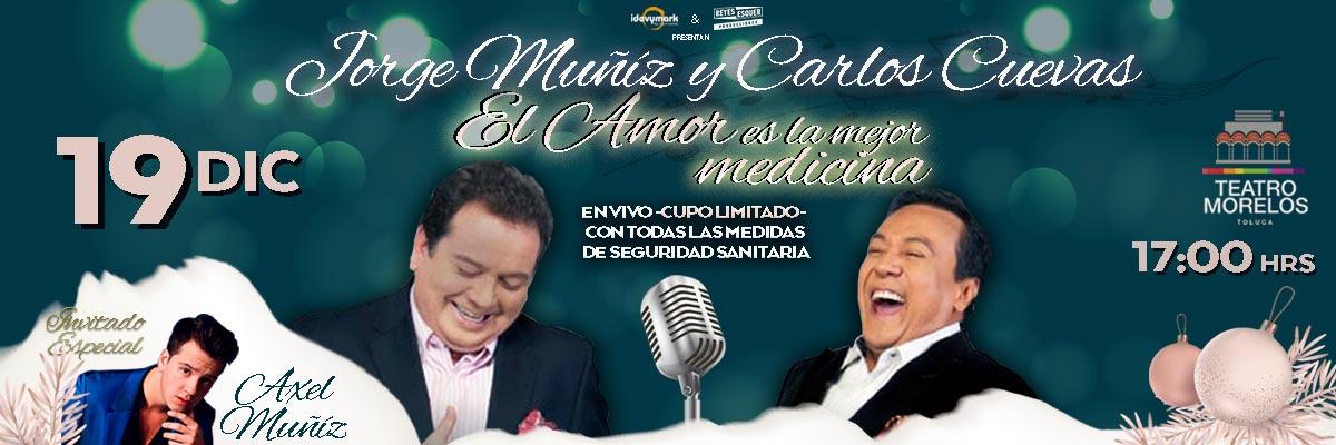 JORGE MUÑIZ Y CARLOS CUEVAS... EL AMOR ES LA MEJOR MEDICINA