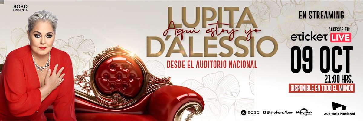 LUPITA D'ALESSIO - AQUÍ ESTOY YO - DESDE EL AUDITORIO NACIONAL